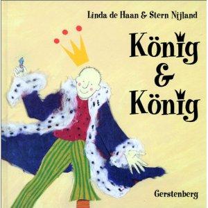 Linda de Haan, Stern Nijland: König und König