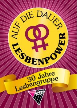 Die HOSI Wien feiert 30 Jahre Lesbengruppe