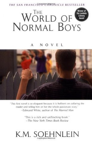 Cover The World Of Normal Boys. A Novel von K. M. Soehnlein
